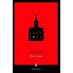 Crucible - (Penguin Plays) by  Arthur Miller (Hardcover)