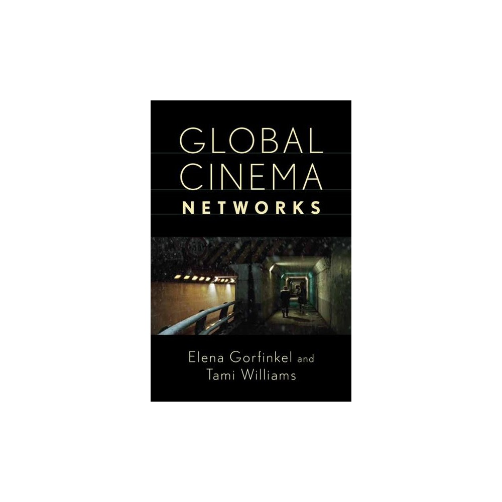 Global Cinema Networks - (Media Matters) (Hardcover)