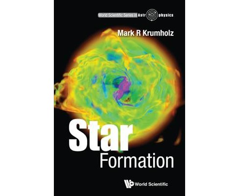 Star Formation -  by Mark R. Krumholz (Paperback) - image 1 of 1