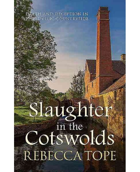 Slaughter in the Cotswolds (Reprint) (Paperback) (Rebecca Tope) - image 1 of 1