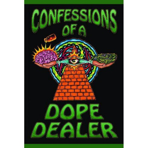 Confessions of a Dope Dealer - 2 Edition by  Sheldon Norberg (Paperback) - image 1 of 1