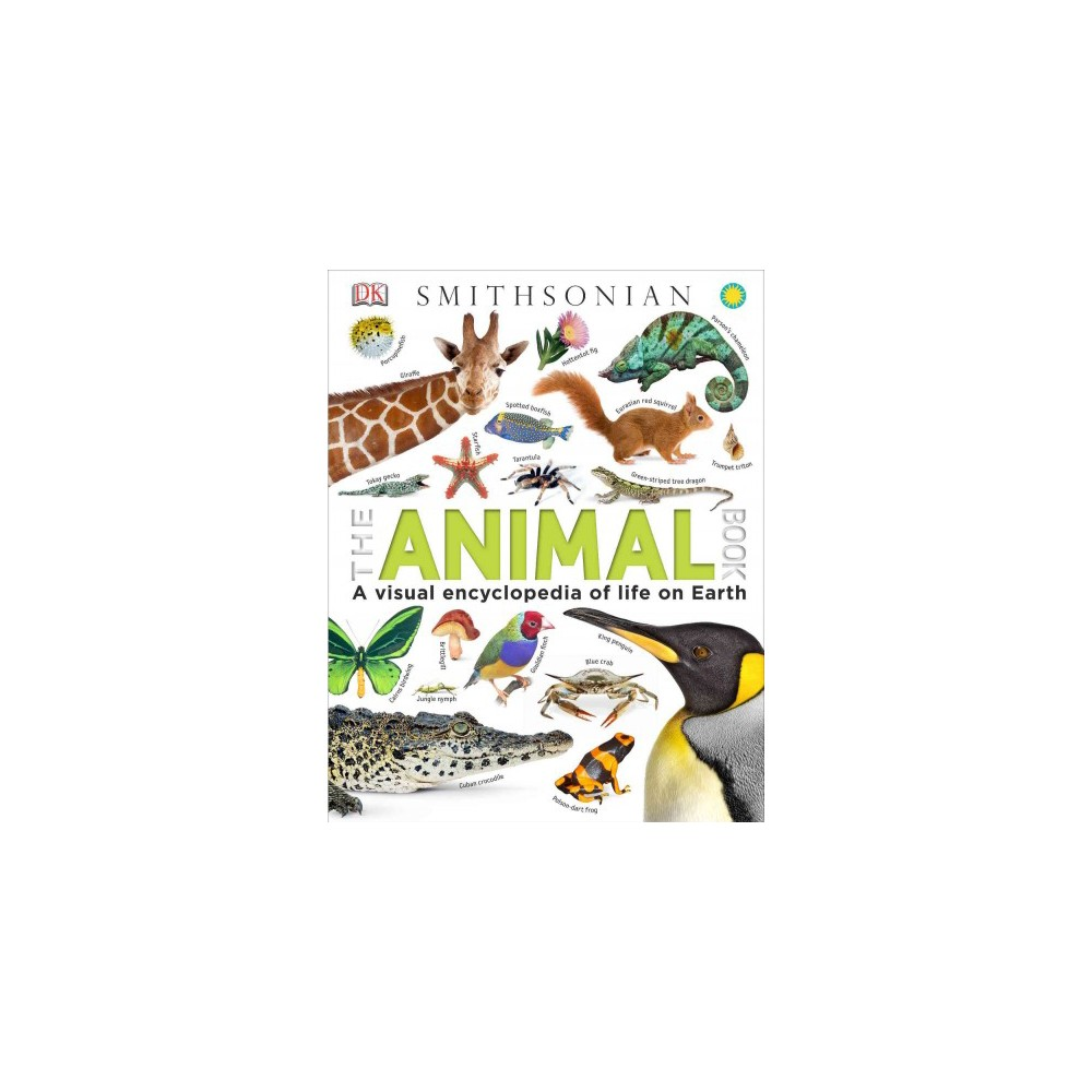 Animal Book : A Visual Encyclopedia of Life on Earth - by David Burnie (Hardcover)