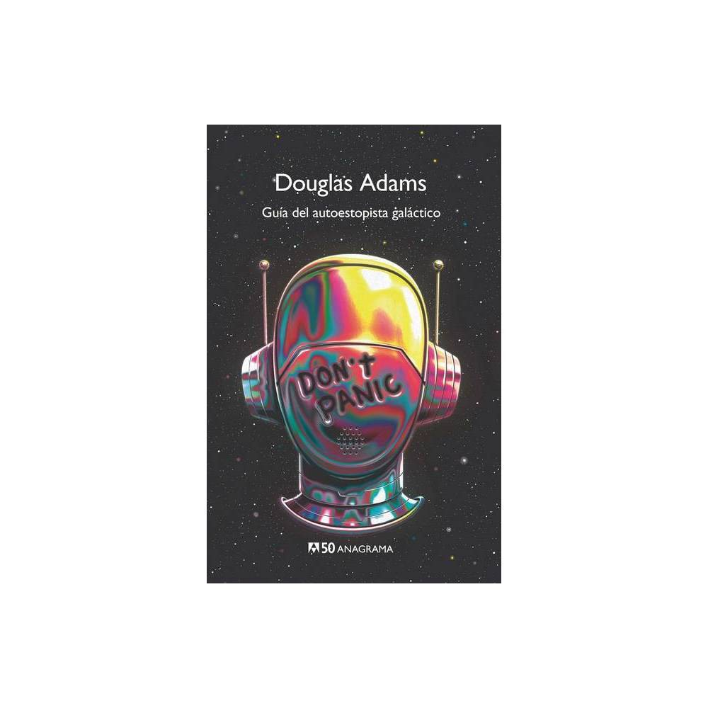 Guia Del Autoestopista Galactico By Douglas Adams Paperback