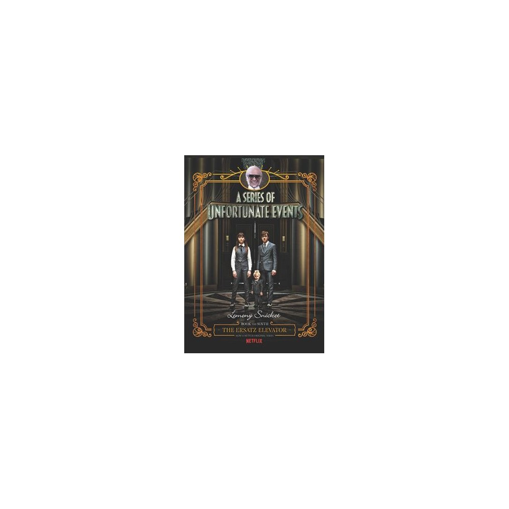 Ersatz Elevator - Mti (A Series of Unfortunate Events) by Lemony Snicket (Hardcover)