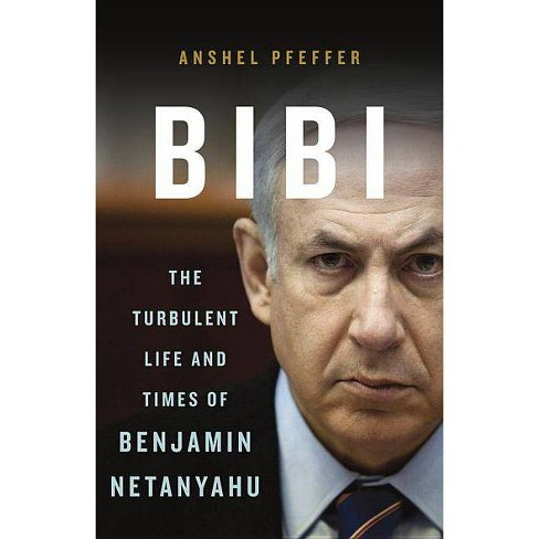 Bibi - by  Anshel Pfeffer (Hardcover) - image 1 of 1