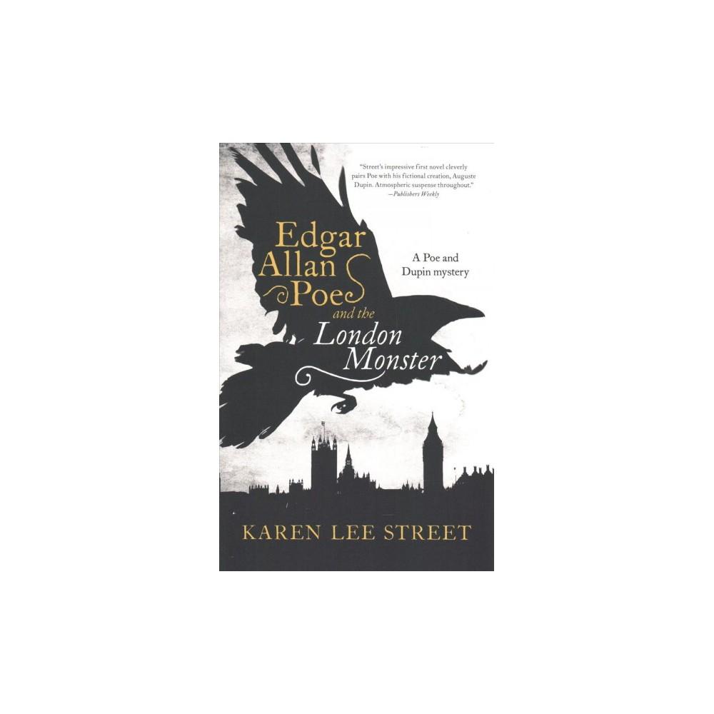 Edgar Allan Poe and the London Monster - Reprint by Karen Lee Street (Paperback)