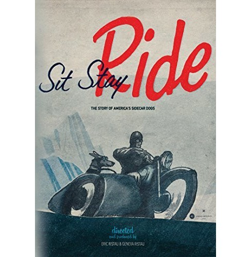 Sit Stay Ride:Story Of America's Side (DVD) - image 1 of 1