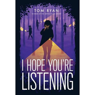 I Hope You're Listening - by Tom Ryan (Hardcover)