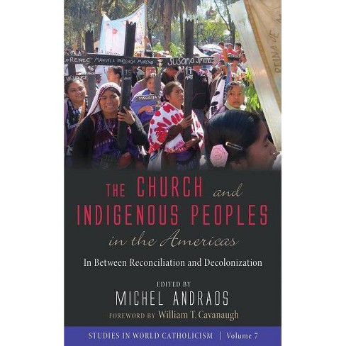 The Church and Indigenous Peoples in the Americas - (Hardcover) - image 1 of 1