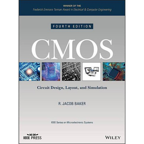 CMOS - (IEEE Press Microelectronic Systems) 4 Edition by  R Jacob Baker (Hardcover) - image 1 of 1