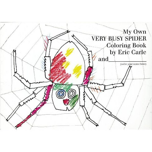 My Own Very Busy Spider Coloring Book By Eric Carle Paperback