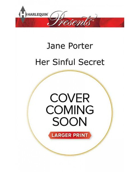 Her Sinful Secret (Large Print) (Paperback) (Jane Porter) - image 1 of 1