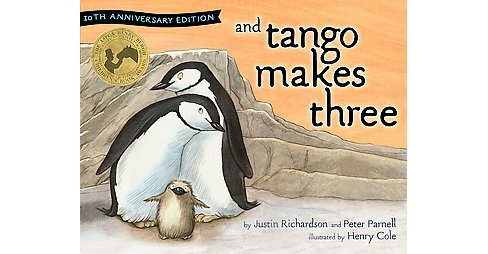 And Tango Makes Three (Anniversary) (School And Library) (Justin Richardson) - image 1 of 1