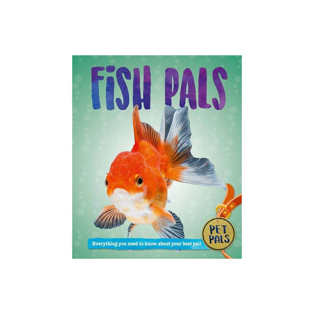 Fish Pals Pet Pals By Pat Jacobs Hardcover