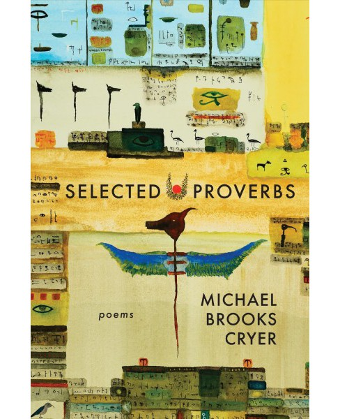 Selected Proverbs -  by Michael Brooks Cryer (Paperback) - image 1 of 1