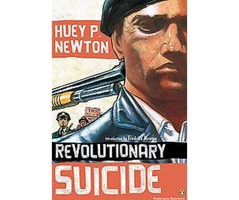Revolutionary Suicide (Reprint) (Paperback) (Huey P. Newton) - image 1 of 1