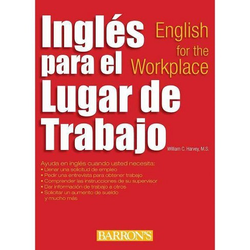 Ingles Para El Lugar de Trabajo: English for the Workplace - (Barron's Foreign Language Guides) - image 1 of 1