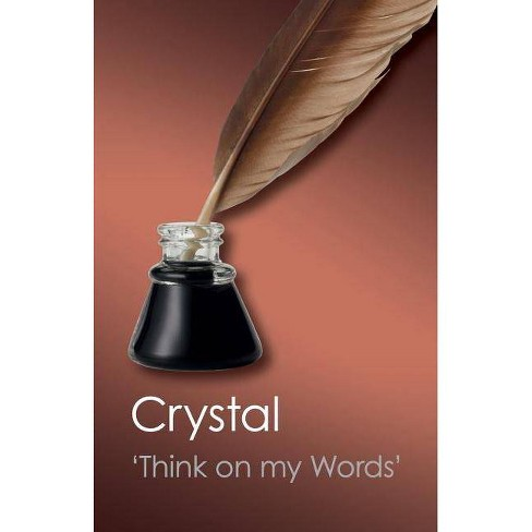 Think on My Words - (Canto Classics) by  David Crystal (Paperback) - image 1 of 1