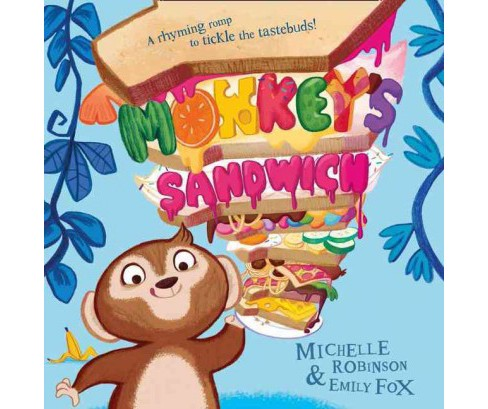 Monkey's Sandwich (School And Library) (Michelle Robinson) - image 1 of 1