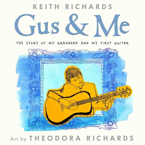 Gus & Me (Hardcover) by Keith Richards - image 1 of 1