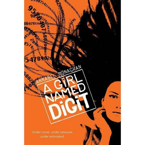 A Girl Named Digit - by  Annabel Monaghan (Paperback) - image 1 of 1