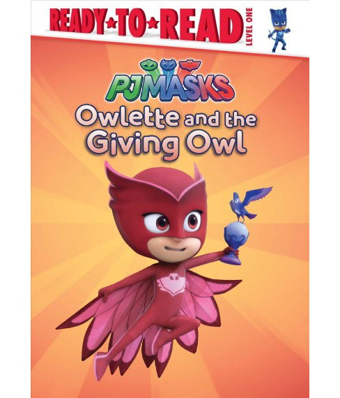 Owlette and the Giving Owl (Hardcover) (Daphne Pendergrass) - image 1 of 1