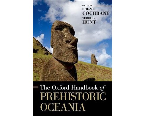 Oxford Handbook of Prehistoric Oceania -  (Oxford Handbooks) (Hardcover) - image 1 of 1