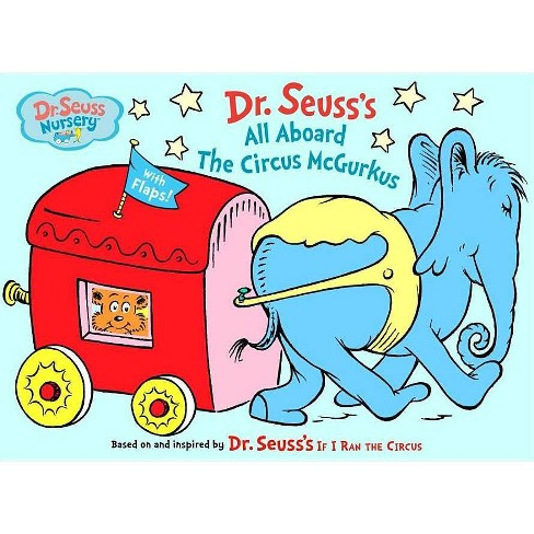 All Aboard the Circus McGurkus - (Dr. Seuss Nursery Collection) (Board_book) - image 1 of 1