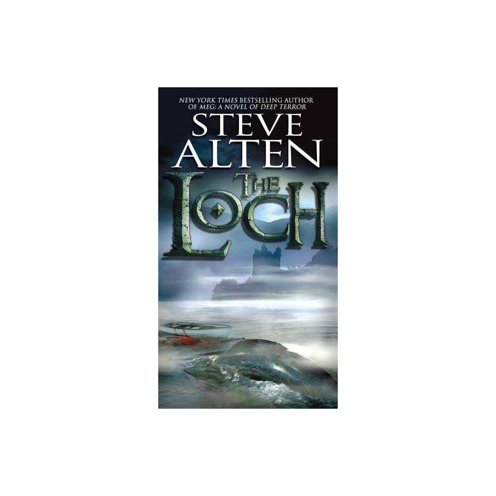 The Loch By Steve Alten Paperback