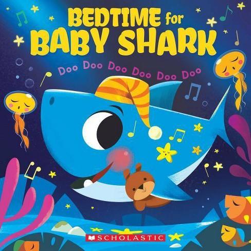 Bedtime for Baby Shark : Doo Doo Doo Doo Doo Doo -  (Paperback) - image 1 of 1