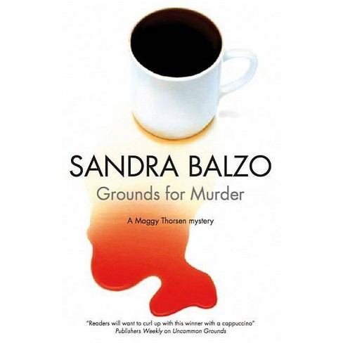 Grounds for Murder - (Severn House Large Print) by  Sandra Balzo (Hardcover) - image 1 of 1
