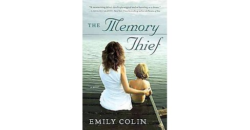 The Memory Thief (Paperback) by Emily Colin - image 1 of 1