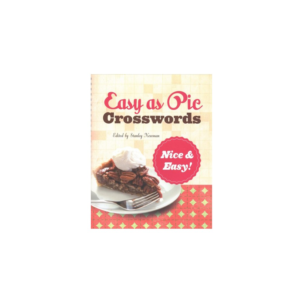 Easy As Pie Crosswords : Nice & Easy! - (Paperback)