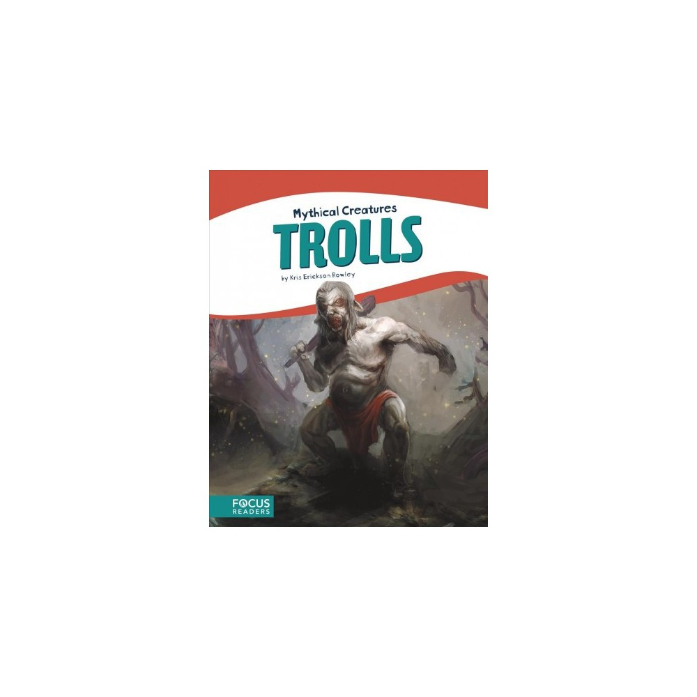 Trolls - by Kris Erickson Rowley (Paperback)