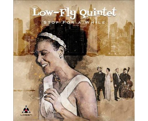 Low-fly Quintet - Stop For A While (CD) - image 1 of 1