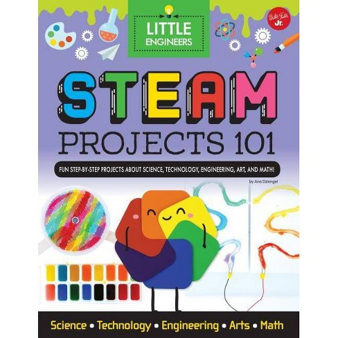 Steam Projects 101 - (Little Engineers) by  Ana Dziengel (Hardcover) - image 1 of 1