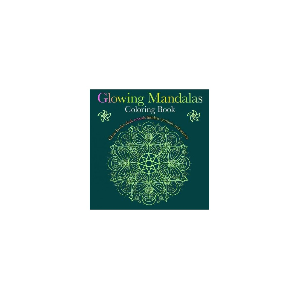 Glowing Mandalas Coloring Book - (Paperback)