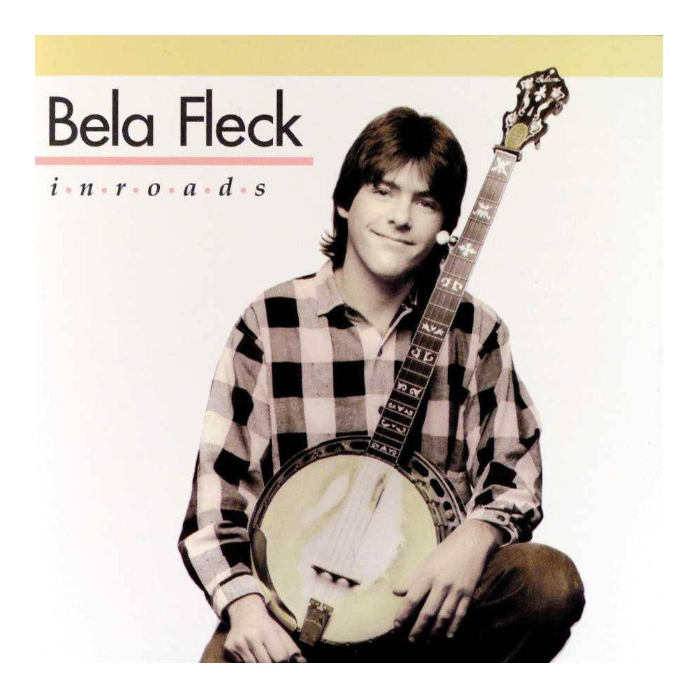 Bela Fleck Inroads Cd