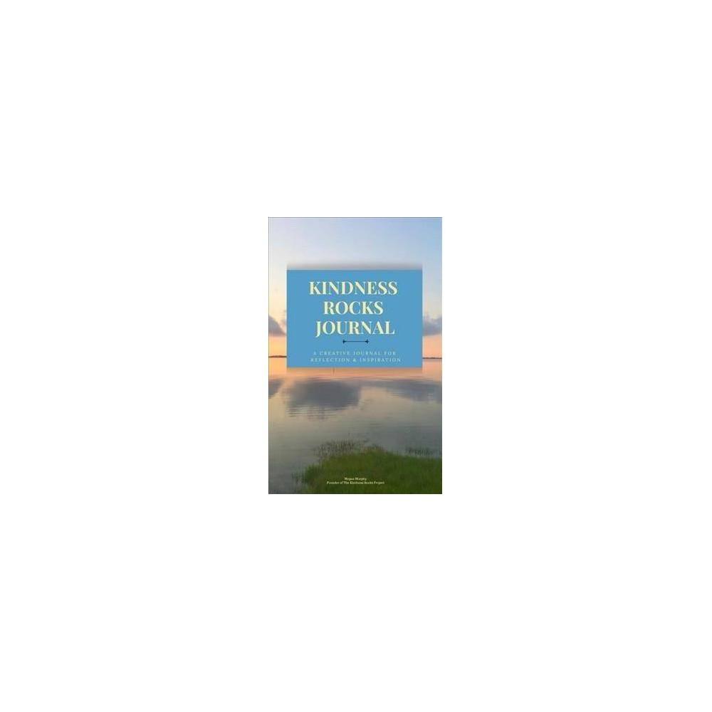 The Kindness Rocks Journal - by Megan Murphy (Paperback)