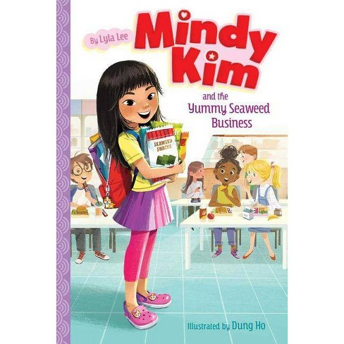 Mindy Kim and the Yummy Seaweed Business - by  Lyla Lee (Hardcover) - image 1 of 1