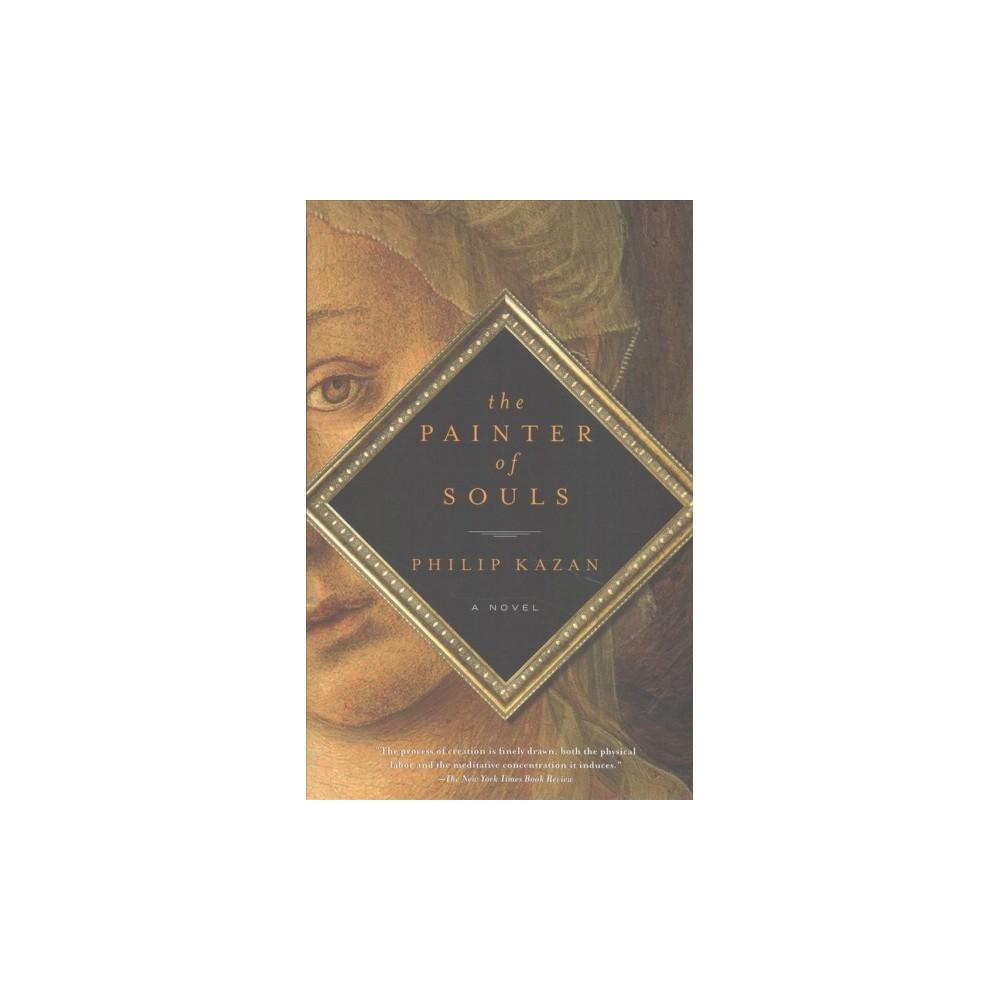 Painter of Souls (Reprint) (Paperback) (Philip Kazan)