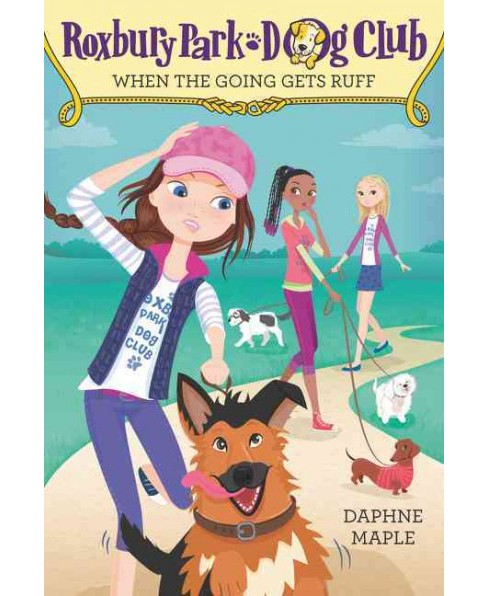 When the Going Gets Ruff (Paperback) (Daphne Maple) - image 1 of 1