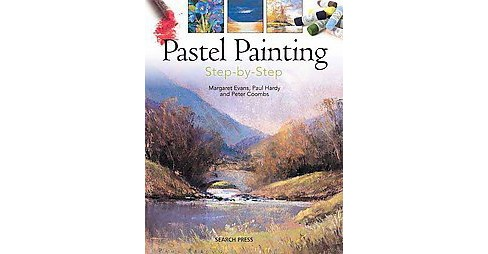 Pastel Painting Step-by-step (Paperback) - image 1 of 1