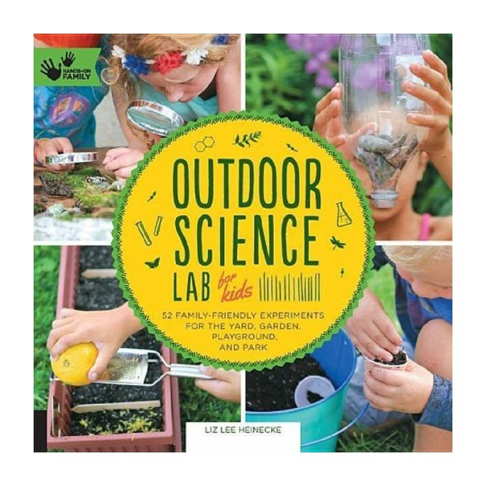 Outdoor Science Lab for Kids ( Hands-on Family) (Paperback)