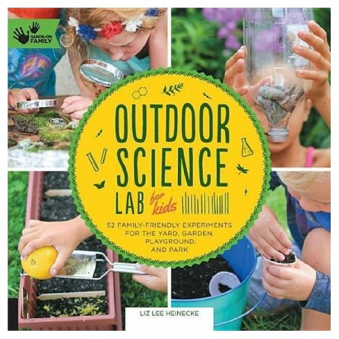 Outdoor Science Lab for Kids ( Hands-on Family) (Paperback) - image 1 of 1