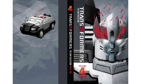 Transformers The IDW Collection Phase Two 4 (Hardcover) (Chris Metzen & Flint Dille & John Barber & - image 1 of 1