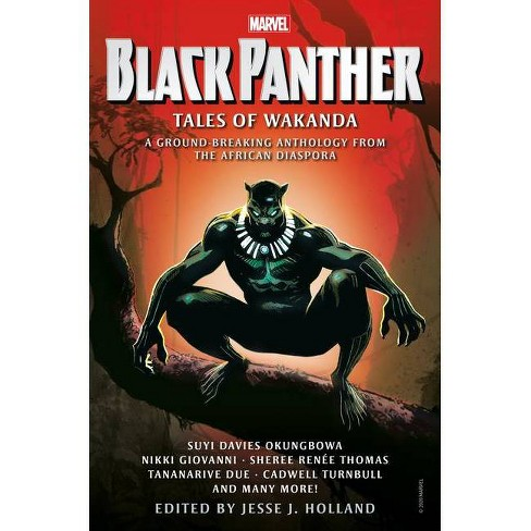 Black Panther: Tales Of Wakanda - By Jesse J Holland & Nikki Giovanni &  Tananarive Due (Hardcover) : Target