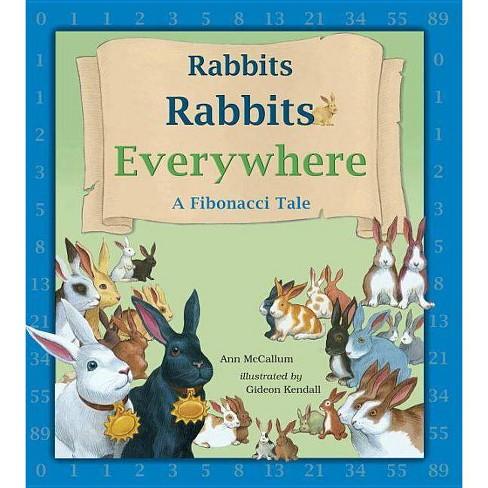 Rabbits Rabbits Everywhere - (Charlesbridge Math Adventures) by  Ann McCallum (Paperback) - image 1 of 1