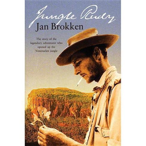 Jungle Rudy - by  Jan C Brokken & Jake Horsley (Paperback) - image 1 of 1