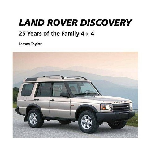 Land Rover Discovery - by  James Taylor (Hardcover) - image 1 of 1